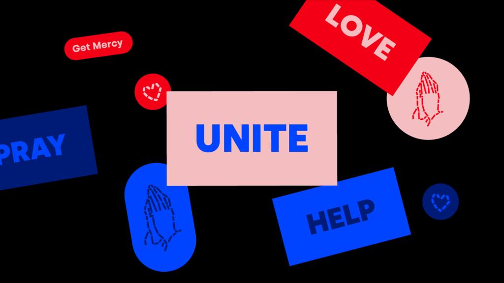 unite help love pray - get mercy